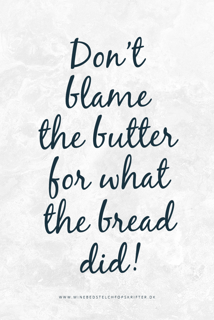 Mine-bedste-lchf-opskrifter-don't-blame-the-butter-for-what-the-bread-did